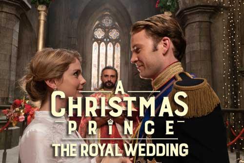 The Royal Wedding - A Christmas Prince Movie Returns on Netflix