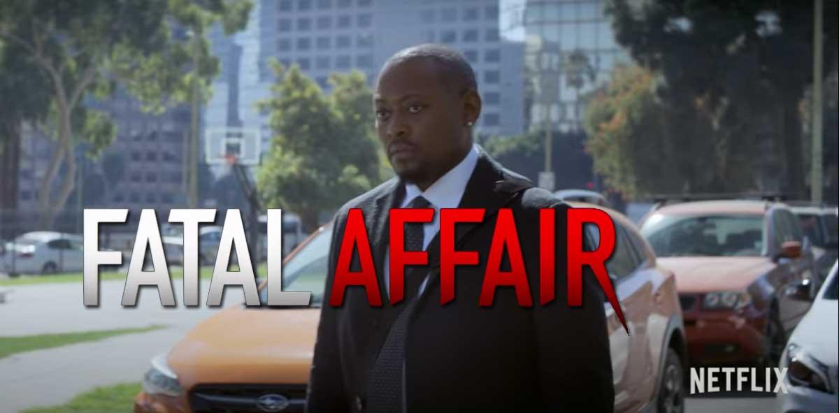 'Fatal Affair' Netflix Movie - Psychological Thriller ...