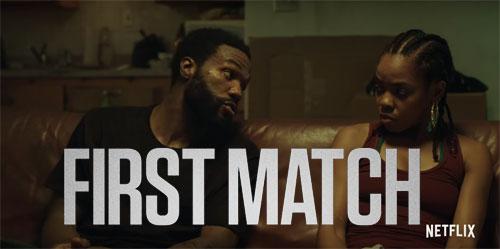 First Match Film
