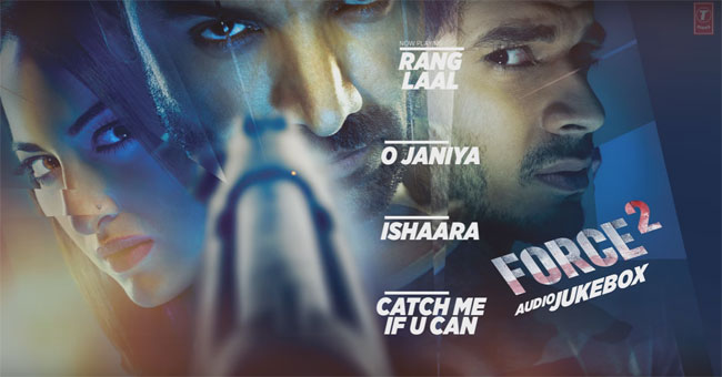 Force 2 Music Review Songs Online 2016 New Hindi Movie Songs