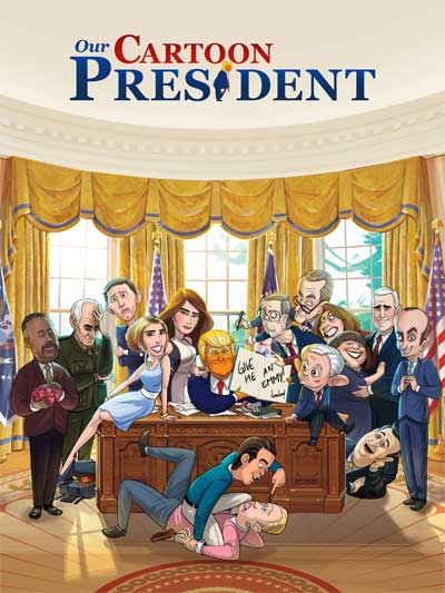 our cartoon president tv series cast plot wiki 2018
